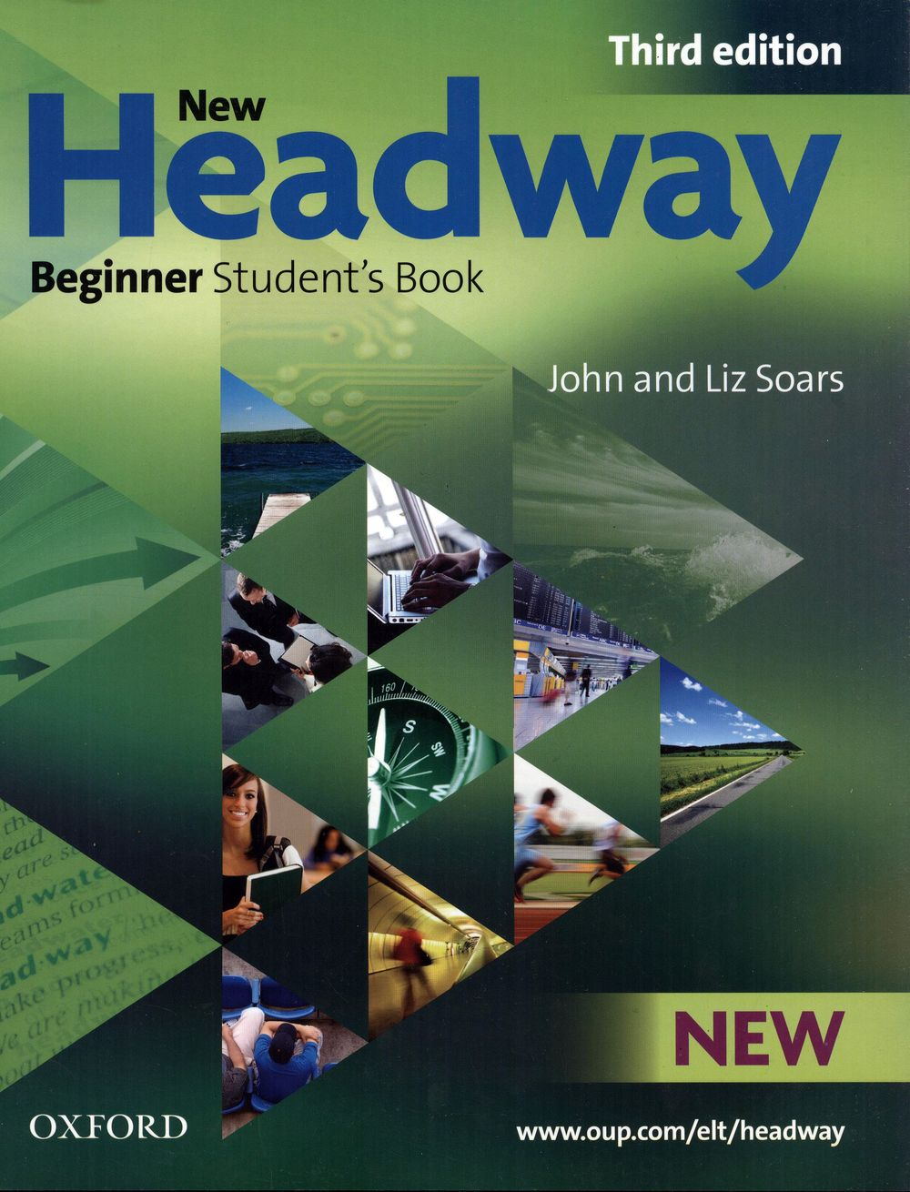 New Headway Beginner Student Book 3rd Edition Free Download